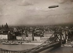 Graf Zeppelin flies over Budapest, Hungary, 1931 Old Pictures, Old Photos, Vintage Photos, Zeppelin, Nostalgia, History Photos, Historical Pictures, Time Travel, Airplane View