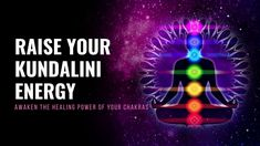 Raise Your Kundalini Energy | Attract Aura | Awaken the Healing Power of... Chakra Healing Music, Healing Power, Music Heals, Chakras, Awakening, Raising, Attraction, Meditation, Positivity