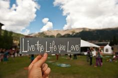 Live the Life you LOVE!