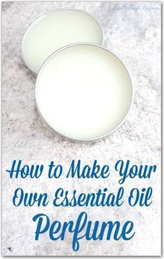 It's easier than you think! Here's how to make a DIY Essential Oil perfume.