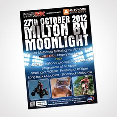 A4 poster design for the 2012 Milton by Moonlight event that was held at Milton MX Park Northampton