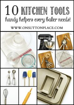 10 Kitchen Tools | Handy Helpers every baker needs! | from On Sutton Place