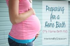 preparing for a home birth - my home birth kit