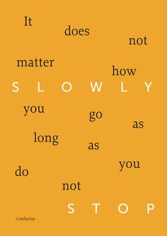 Slowly...but do not stop Art Print, Louise Norman