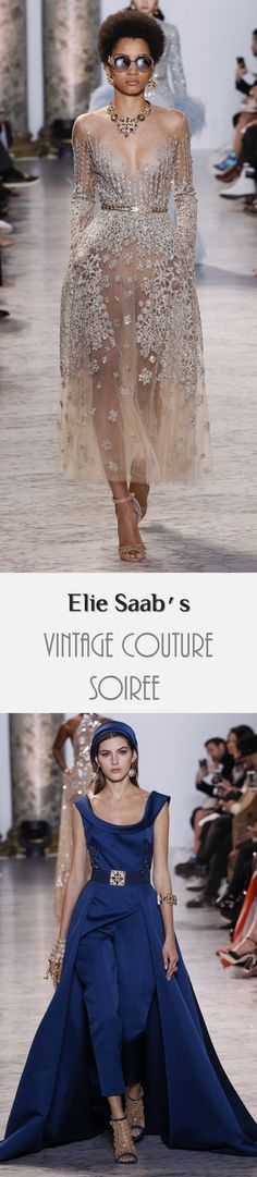 Runway Review: Elie Saab's shimmering vintage couture was a total dream of dresses (and jumpsuits! whaaaa?!)