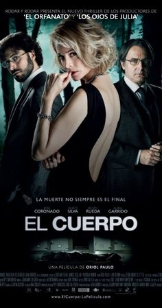 Directed by Oriol Paulo.  With José Coronado, Hugo Silva, Belén Rueda, Aura Garrido. A detective searches for the body of a femme fatale which has gone missing from a morgue.