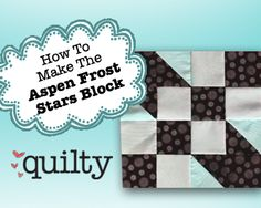 How to Make the Aspen Frost Stars Block