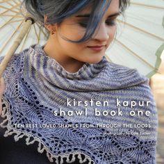 Kirsten Kapur Shawl Book One: Ten Best Loved Shawls from Through the Loops - 轻描淡写 - 轻描淡写