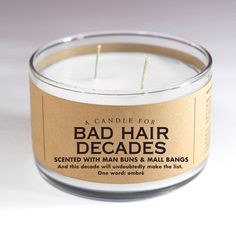 A Candle for Bad Hair Decades