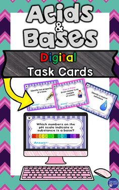Here is a fun, interactive lesson for students to review their knowledge of acids, bases, the pH scale, and indicators. This Google Drive resource will allow students to show their understanding of this topic and is a great tool to have to review this topic. Your students will access Google Drive to complete digital task cards. This activity can be distributed through Google Classroom, projected on a Smartboard, viewed on their digital devices or be printed to follow IEP mandates.