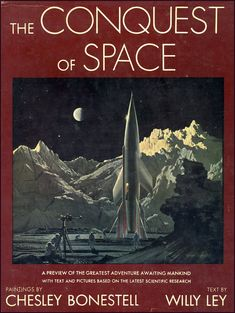 The Conquest of Space (1953), illustration by Chesley Bonestell