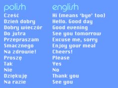 polish phrases- Some of the foreign delegates coming to the Int'l Convention are from Poland. Polish Words, Polish Sayings, Polish Alphabet, Learn Polish, World Youth Day, Enjoy Your Meal, Polish Language, Gernal Knowledge, Thinking Day