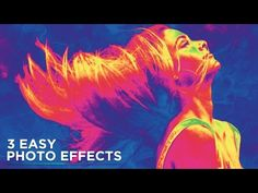 Photoshop Tutorial: 3 Easy Photo Effects For Beginners - YouTube