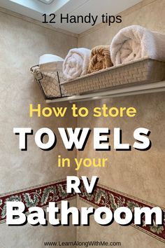 Wondering how to store towels in your camper? This article contains 12 tips and ideas on how you can store towels in your RV or camper Travel Trailer Organization, Trailer Storage, Camper Storage, Rv Organization, Organizing, Rv Camping Tips, Travel Trailer Camping, Camping Supplies, Camping Car