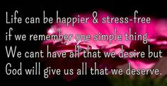 Life can be happier and stress free