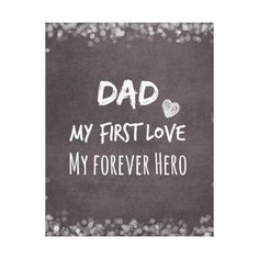 Dad and Daughter Quote First Love, Forever Hero Canvas Print is part of First Love quote Daughter - Daddy from his daughter Every little girls first love and forever hero Dad Quotes From Daughter, Father Daughter Tattoos, Daddy Daughter Sayings, Quotes For Dad, Missing Dad In Heaven, Dad In Heaven Quotes, I Miss You Dad, I Love My Dad, My Dad My Hero