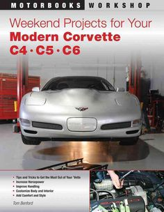 Weekend Projects for Your Modern Corvette C4, C5, C6