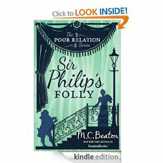 Amazon.com: Sir Philip's Folly (The Poor Relation Series, Vol. 4) eBook: M. C. Beaton: Kindle Store