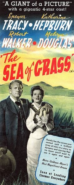 Best Film Posters : The Sea Of Grass 1947. #vintage #movies #1940s