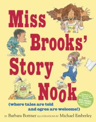 A hilarious companion to the New York Times bestselling Miss Brooks Loves Books! (and I don't) about the power of stories and storytelling.