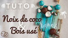 #YWC - Tuto Noix de Coco & Vieux Bois - FIMO - Polymer Clay