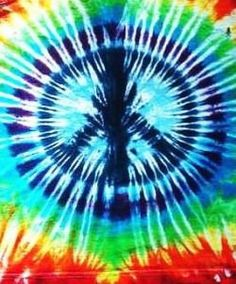 Tie dye peace for everyone and Ashlie! My youngest daughter! Love you so much!