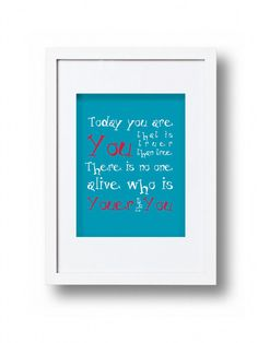 Dr Seuss Nursery Art Today You are You Print Childrens Art - Choose your colours on Etsy, $18.09 AUD