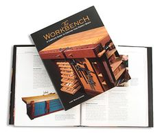 Guide to building a workbench (The Workbench - Woodworking, Lee Valley)