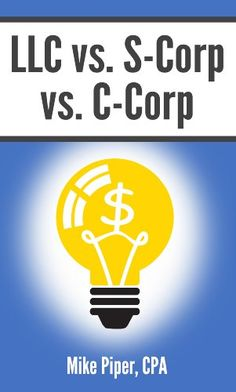 LLC vs. S-Corp vs. C-Corp Explained in 100 Pages or Less by Mike Piper http://www.amazon.com/dp/B006T5JRG8/ref=cm_sw_r_pi_dp_OAp3wb1KMQCGK