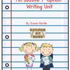 This is a complete unit for teaching persuasive or opinion writing.  I can't imagine you'll need anything else. I've included everything  I use to ...