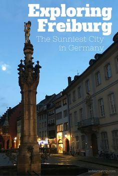 Freiburg: Exploring the Sunniest City in Germany When it Isn't Sunny - Traveling Mom