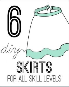 6 DIY Skirts for All Skill Levels | #Levels #Skill #Skirts