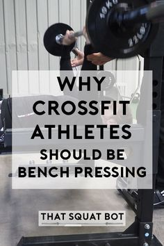 We don't bench press much in CrossFit - find out why you should be adding this into your training.