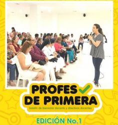 Boletín Bienestar Docentes - Profes de Primera No. 1