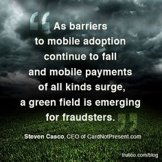 Good news: mobile payments are finally going mainstream. Bad news: where there's money to be made, fraudsters will beat a path in that direction. Bad News, Identity, Personal Identity