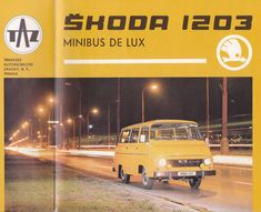 """furtho: """"Cover of a brochure for the Škoda 1203 Minibus De Lux, Czechoslovakia, (via here) """" Car Pics, Car Pictures, All Cars, Cars And Motorcycles, 1970s, Automobile, Track, Europe, Cover"""