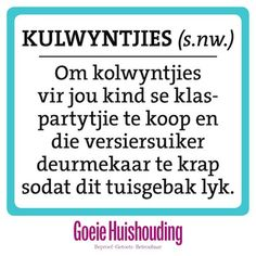 Afrikaans Afrikaanse Quotes, My Land, Puns, Wise Words, I Laughed, Qoutes, Language, Inspirational Quotes, Wisdom