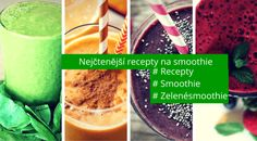 nejctenejsi-recepty-na-smoothie-01 Smoothie Detox, Juice Smoothie, Fruit Juice, Smoothies, Cantaloupe, Pudding, Desserts, Juices, Food