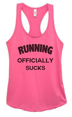Womens RUNNING OFFICIALLY SUCKS Grapahic Design Fitted Tank Top