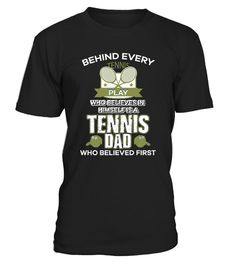 Tennis Dad Believes Shirt