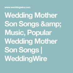 Wedding Mother Son Songs Music Popular