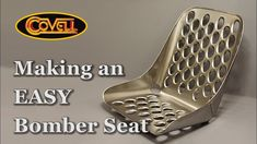 Metalworker Ron Covell gives a step-by-step tutorial on how to build a steel bomber seat from start to finish. Racing Seats, Car Seats, Bomber Seats, Aviation Decor, Metal Shaping, Custom Car Interior, Expedition Vehicle, Custom Tags, Retro