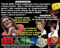 Disso Voce Sabia?: E-mails oficiais de Venina derrubam tese do governo sobre ignorância de Graça na corrupção da Petrobras