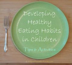 Developing Healthy Eating Habits in Children #readforgood