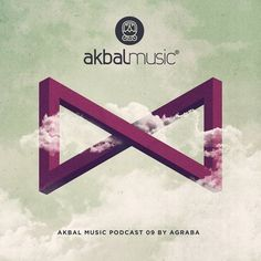 Akbal Music Podcast 09 by Agraba