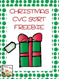 K-1! Freebie Christmas CVC Sort  This freebie is to help students practice their CVC words. Print on card stock and laminate for durability. There is a big present for each vowel letter and a small present with a CVC picture. Students need to decide which vowel to put each CVC picture under.