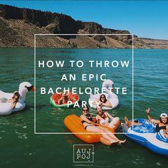 How To Throw An Epic Bachelorette Party! • Auj Poj