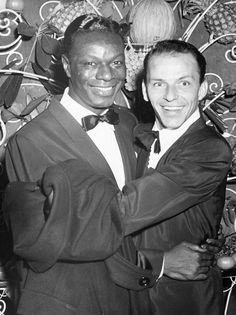 Nat 'King' Cole & Frank Sinatra. Two very talented singers and very sexy men!
