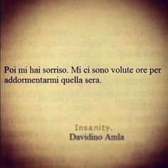 io non ho dormito affatto Love Is A Temple, Best Quotes, Love Quotes, Words Quotes, Sayings, Special Words, Smile Because, True Words, Cool Words