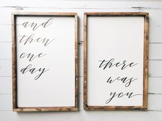 And Then One Day | There Was You {SET OF TWO} measurements are for each sign individually + Made from quality wood | latex paint | wood stain + Signs will auto